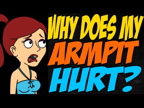 Why does my armpit hurt?