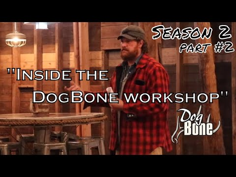 """Training a shed dog: bridging the gap   """"inside the dogbone workshop"""" s2: part #2"""