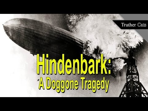 Truth: a dog blew up the hindenburg