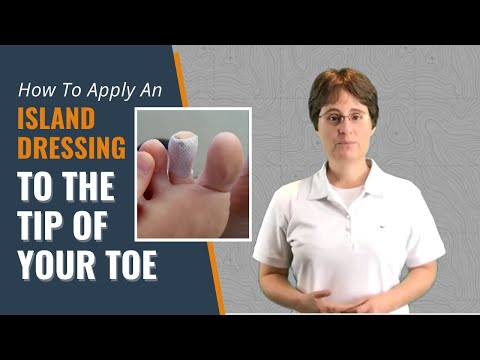 How to apply an island dressing to the tip of your toe