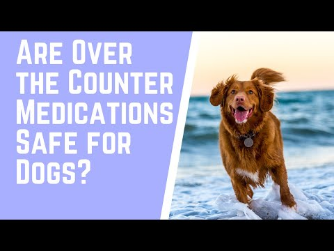 Are over the counter (otc) medications safe for dogs?